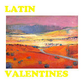Latin Valentines by Various Artists