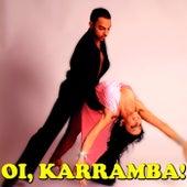 Oi, Karramba! de Various Artists