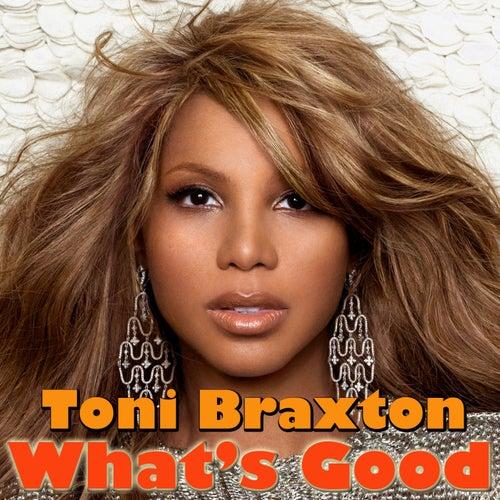 What's Good von Toni Braxton