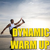 Dynamic Warm Up by Various Artists