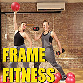 Frame Fitness by Various Artists