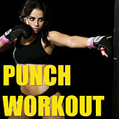 Punch Workout von Various Artists