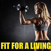 Fit For Living by Various Artists