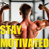 Stay Motivated by Various Artists