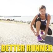 Better Runner by Various Artists