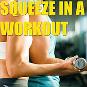 Squeeze In A Workout de Various Artists