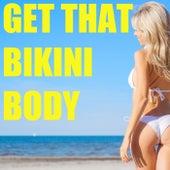 Get That Bikini Body de Various Artists
