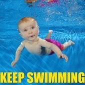Keep Swimming von Various Artists
