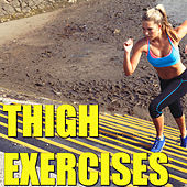 Thigh Exercises de Various Artists