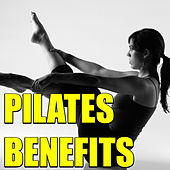 Pilates Benefits by Various Artists