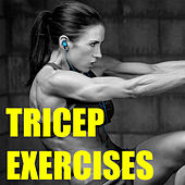Tricep Exercises by Various Artists