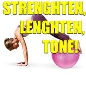 Strengthen, Lengthen, Tone! di Various Artists