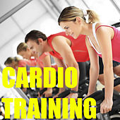 Cardio Training by Various Artists
