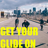 Get Your Glide On von Various Artists
