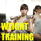 Weight Training by Various Artists