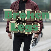 Broken Legs by Various Artists