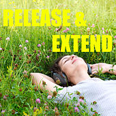 Release & Extend by Various Artists