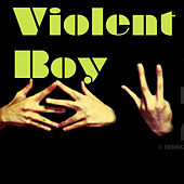 Violent Boy von Various Artists