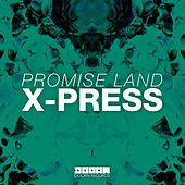 X-Press de Promise Land