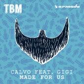 Made For Us van Calvo