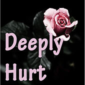 Deeply Hurt di Various Artists