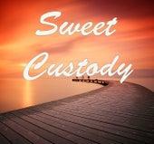Sweet Custody by Various Artists