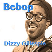 Bebop by Dizzy Gillespie