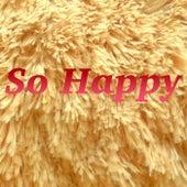 So Happy von Various Artists