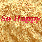 So Happy de Various Artists