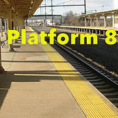 Platform 8 by Various Artists