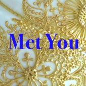 Met You de Various Artists
