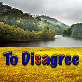To Disagree de Various Artists