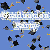 Graduation Party by Various Artists