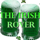 The Irish Rover by Various Artists