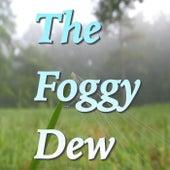 The Foggy Dew de Various Artists