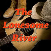 The Lonesome River de Various Artists