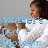 Mother's Day Blossom de Various Artists