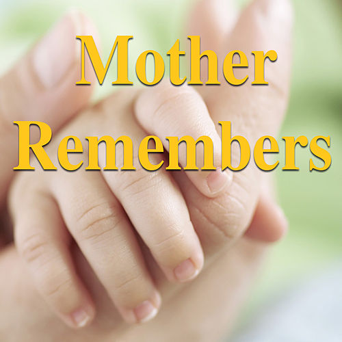 Mother Remembers de Various Artists