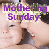 Mothering Sunday by Various Artists