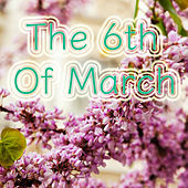 The 6th Of March de Various Artists