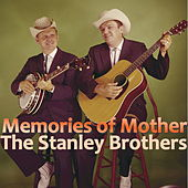 Memories Of Mother von The Stanley Brothers
