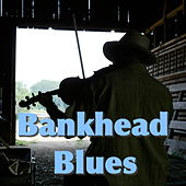Bankhead Blues by Various Artists