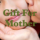 Gift For Mother de Various Artists