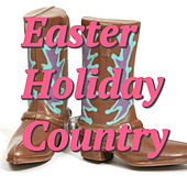 Easter Holiday Country by Various Artists