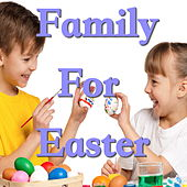 Family For Easter by Various Artists