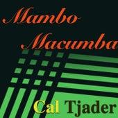 Mambo Macumba by Cal Tjader