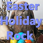 Easter Holiday Rock by Various Artists