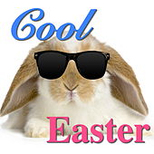 Cool Easter von Various Artists