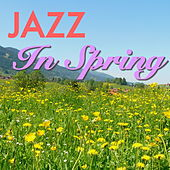 Jazz In Spring de Various Artists