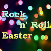 Rock 'n' Roll Easter von Various Artists